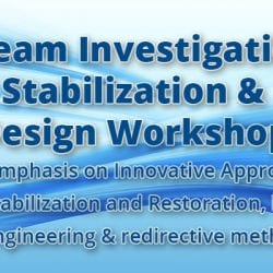 StreaStream Investigation, Stabilization & Design Workshop